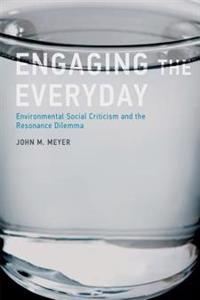 Engaging the Everyday
