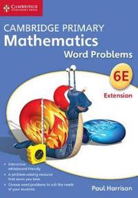 Cambridge Primary Mathematics Stage 6 Extension Word Problems