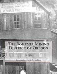 The Bohemia Mining District of Oregon