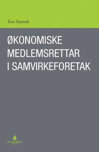 Økonomiske medlemsrettar i samvirkeforetak - Tore Fjørtoft   Ridgeroadrun.org