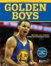 Golden Boys: The Golden State Warriors' Historic 2015 Championship Season