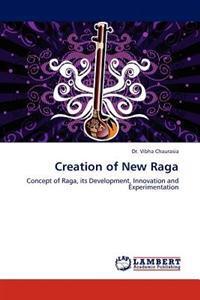 Creation of New Raga