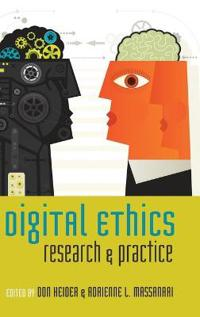 Digital Ethics: Research and Practice
