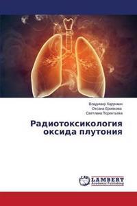 Radiotoksikologiya Oksida Plutoniya