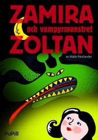 Zamira och vampyrmonstret Zoltan