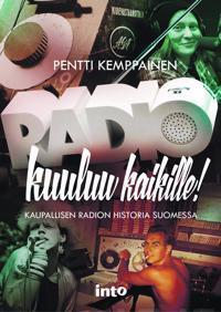 Radio kuuluu kaikille!