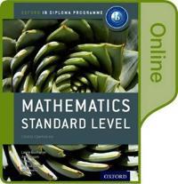 Ib Mathematics Standard Level Online Course Book: Oxford Ib Diploma Program
