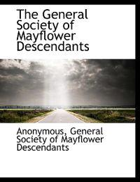 The General Society of Mayflower Descendants