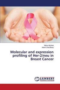 Molecular and Expression Profiling of Her-2/Neu in Breast Cancer