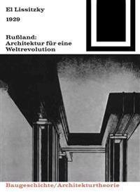 1929 Rualand: Architektur Fa1/4r Eine Weltrevolution