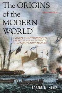 Origins of the modern world - a global and environmental narrative from the
