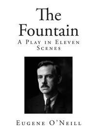 The Fountain: A Play in Eleven Scenes