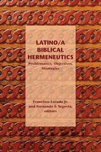 Latino/a Biblical Hermeneutics