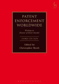 Patent Enforcement Worldwide: Writings in Honour of Dieter Stauder (Third Edition)