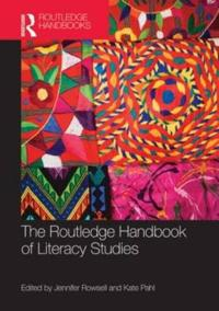 The Routledge Handbook of Literacy Studies
