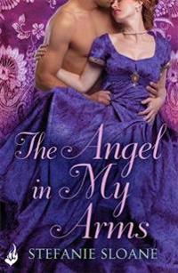 Angel in my arms: regency rogues book 2