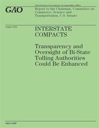 Interstate Compacts: Transparency and Oversight of Bi-State Tolling Authorities Could Be Enhanced