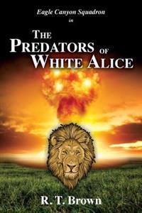 The Predators of White Alice