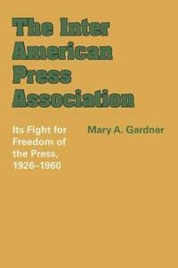The Inter American Press Association