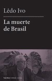 La Muerte de Brasil
