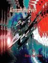 Aircraft Heaven: Part 2 (Chinese Version)