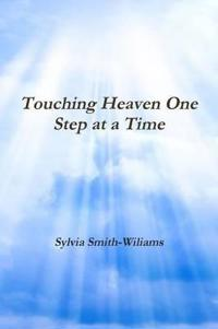 Touching Heaven One Step at a Time