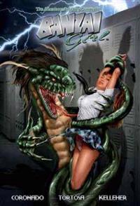 Banzai Girl Volume 1: By Dreams Betrayed