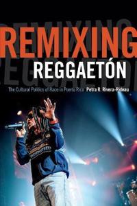 Remixing Reggaeton