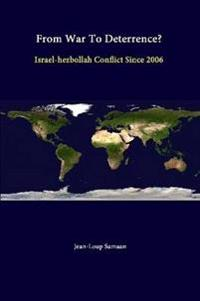 From War to Deterrence? Israel-Hezbollah Conflict Since 2006