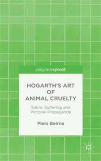 Hogarth's Art of Animal Cruelty