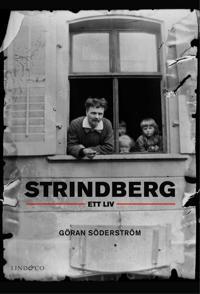 Strindberg : ett liv