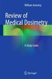 Review of Medical Dosimetry
