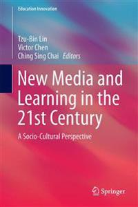 New Media and Learning in the 21st Century