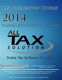 All Tax 2014 Tax Preparation Course: Bilingual Edition: English & Spanish