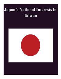 Japan's National Interests in Taiwan