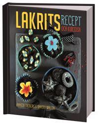Lakrits :  recept och kuriosa