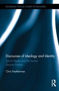 Discourses of Ideology and Identity
