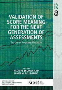 Validation of Score Meaning for the Next Generation of Assessments