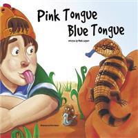 Pink Tongue Blue Tongue