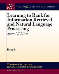 Learning to Rank for Information Retrieval and Natural Language Processing