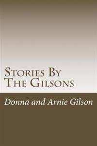 Stories by the Gilsons: The Best of the Gilsons