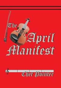The April Manifest