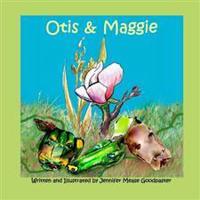 Otis & Maggie