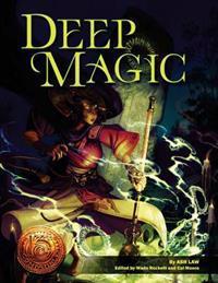 Deep Magic: 13th Age Compatible Edition