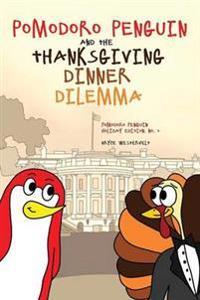 Pomodoro Penguin and the Thanksgiving Dinner Dilemma