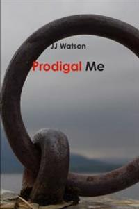 Prodigal Me