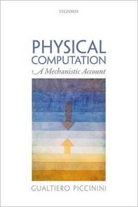 Physical Computation: A Mechanistic Account