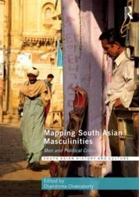 Mapping South Asian Masculinities