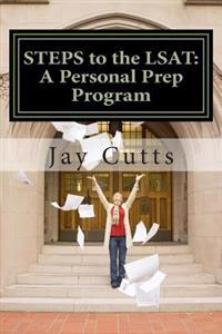 Steps to the LSAT: A Super-Charged Self-Prep Support Program