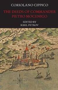 The Deeds of Commander Pietro Mocenigo in Three Books